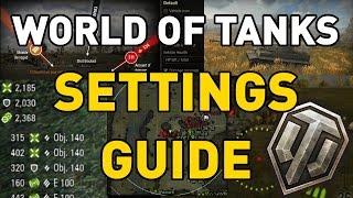 World of Tanks    Settings Guide #TankBetter