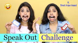 """Speak out challenge""   ft. Shrutiarjunanand    shystyles"