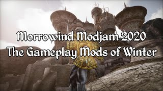 Morrowind Modjam 2020 - The Gameplay Mods of Winter