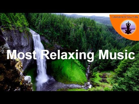 SUPER RELAXING MUSIC FOR REST SLEEP MEDITATION CONCENTRATION PEACE QUIET Deep Relaxation Music