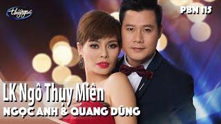 Mix - Ngọc Anh & Quang Dũng - LK Ngô Thụy Miên / PBN 115