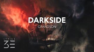 grandson - Darkside (Lyrics)
