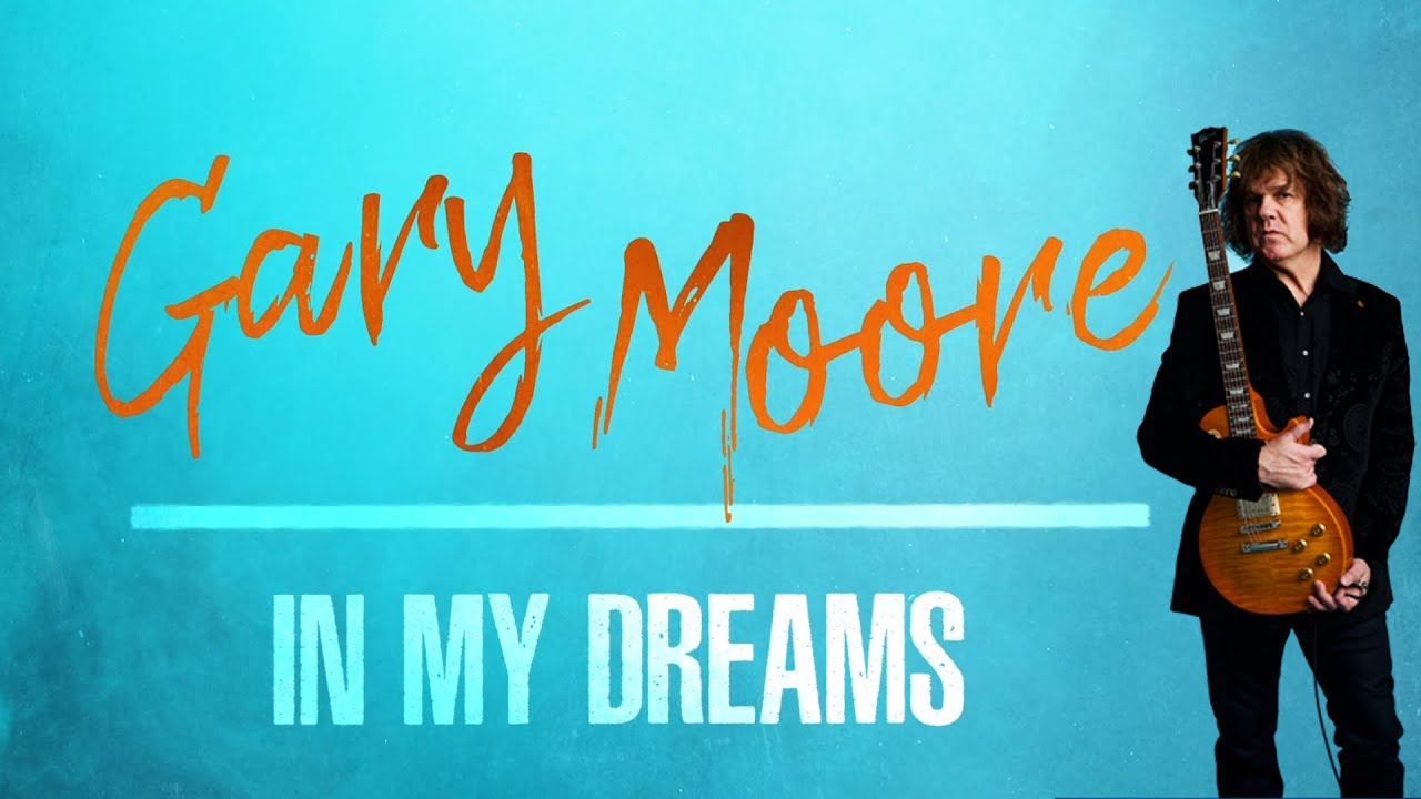 GARY MOORE - In my dreams