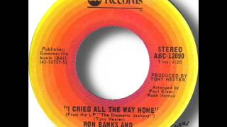 Ron Banks & The Dramatics   I Cried All The Way Home
