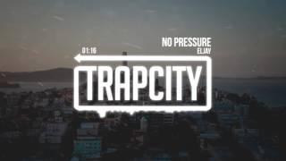Eljay - No Pressure