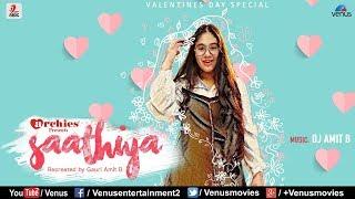 Saathiya Tune Kya Kiya - Recreated | Singer : Gauri Amit B | Valentines Day Special | Best Love Song