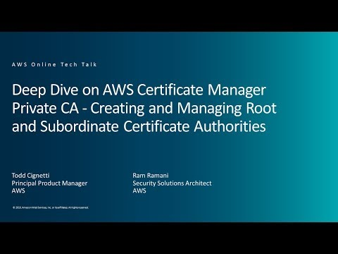 Deep Dive on AWS Certificate Manager Private CA - Creating and ...