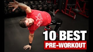 10 Best Mobility   Flexibility Drills (PRE-WORKOUT)