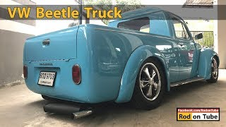 1972 VW Beetle Truck Made in Thailand ก็อยากบรรทุกกับเขาบ้าง