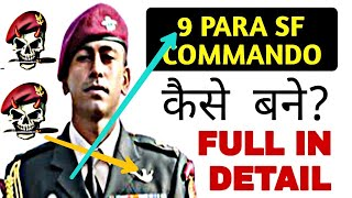 How to Become 9 para Sf Commando | The Ghost Regiment Of Indian Army | The warriors |