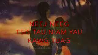 Hmong Dab Neeg,Neej Neeg:Tsis Tau Niam Yau Kawg Tuag