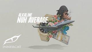 Alkaline - Nuh Average (Cover Video)