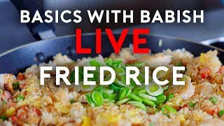 Basics With Babish Live | Fried Rice