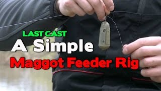 A Simple Maggot Feeder Rig
