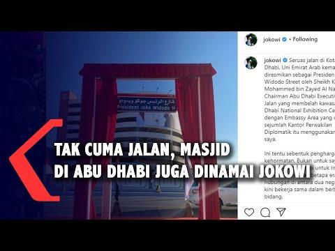tak cuma jalan nama jokowi juga akan dijadikan nama masjid di abu dhabi
