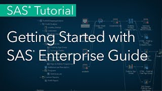 SAS Tutorial | Getting Started with SAS Enterprise Guide