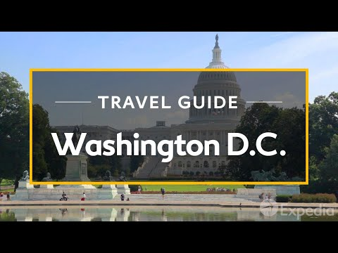 Video Washington D.C. Vacation Travel Guide | Expedia