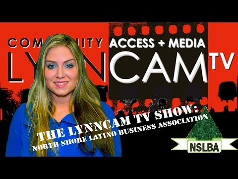 LynnCAM TV Show: North Shore Latino Business Association (Oct. 22, 2013)