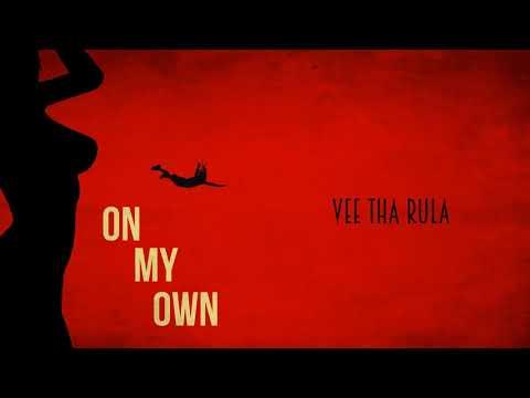 Vee Tha Rula - On My Own (audio) Prod. Tony Choc