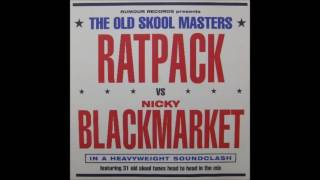 The Old Skool Masters   Ratpack Vs  Nicky Blackmarket (1)