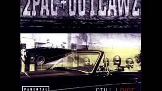 2Pac + Outlaws - Teardrops and Closed Caskets