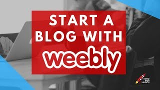 How to Create a Blog With Weebly | Weebly Tutorials