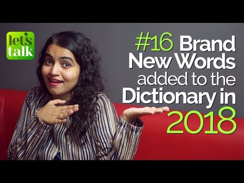 16 Brand New Words Added To The Dictionary In The New Year (2018) – Free English Lessons Mp3
