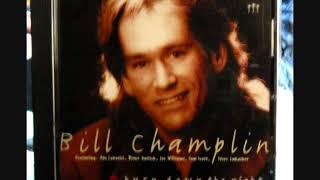 Bill Champlin : When Love Comes Around