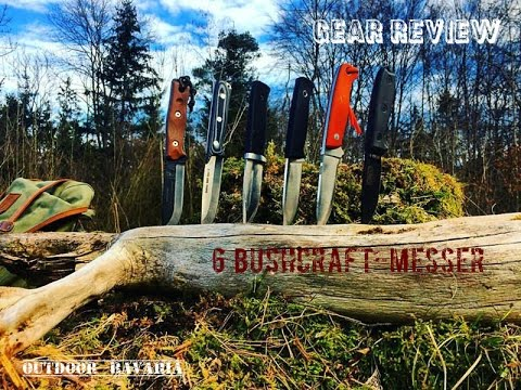 6 Bushcraft - und Outdoormesser - Das ultimative Bushcraftmesser?  - Outdoor Bavaria - Review