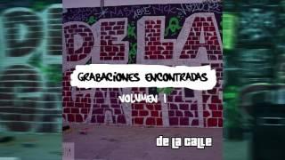 Hoy Me Fumé Un Verde (Audio) - De La Calle (Video)
