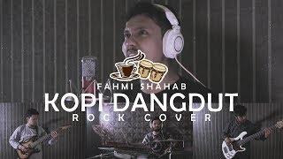 Fahmi Shahab - Kopi Dangdut METAL Cover by Sanca Records