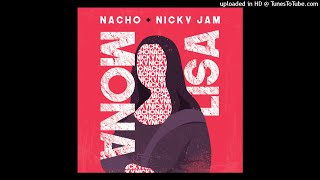 Mona Lisa - Nacho, Nicky Jam | 2019