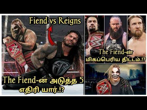 The Fiend-ன் அடுத்த 5 Opponent யார் தெரியுமா உங்களுக்கு.!?/World Wrestling Tamil