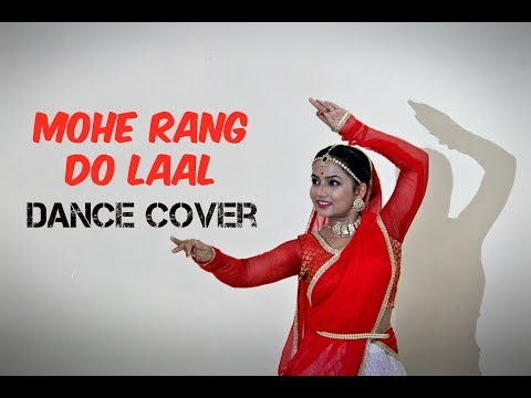 Mohe Rang Do Laal Dance Cover