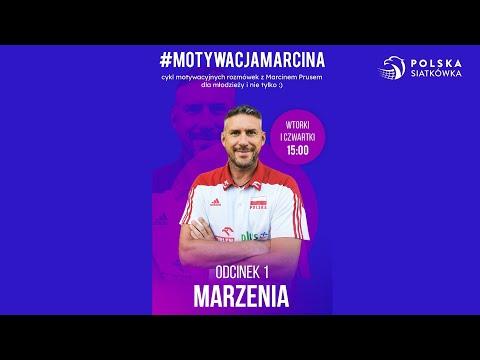 #MotywacjaMarcina odcinek I - Marzenia