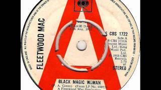 Fleetwood Mac   Black Magic Woman, Stereo 1968 73 CBS 45 Record.