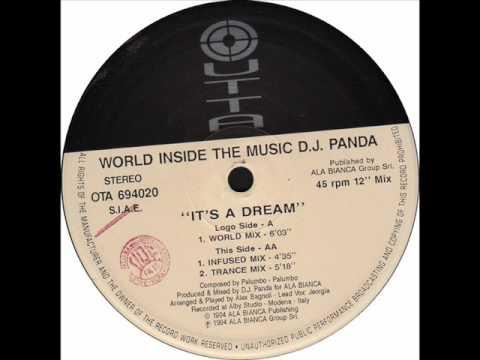 World Inside The Music - D.J. Panda - It's a dream 1994