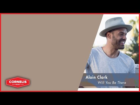 Alain Clark - Will You Be There (Lyrics Video) - Beste Zangers