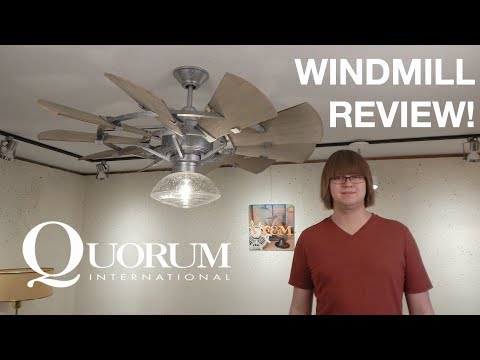 Product Review! Quorum Windmill Ceiling Fan