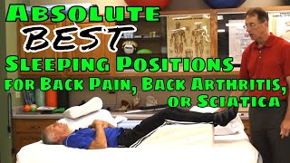 Absolute Best Sleeping Positions for Back Pain, Back Arthritis, or Sciatica