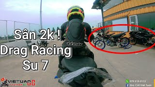 Sân 2K cùng Su 7. Drag Racing !!!
