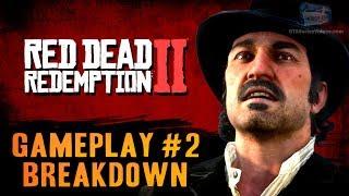Red Dead Redemption 2 - Gameplay Video Part 2 Breakdown