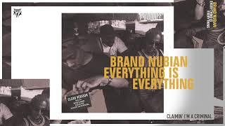 Brand Nubian - Claimin' I'm A Criminal