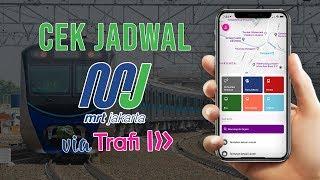 Cara Mudah Cek Jadwal MRT Lewat Smartphone