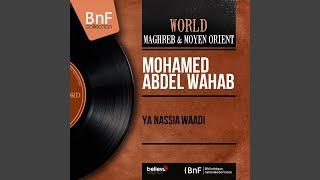 اغاني طرب MP3 Ya Nassia Waâdi تحميل MP3