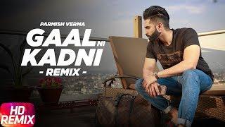 Gambar cover GaalNiKadni  Remix   Parmish Verma   Desi Crew   Latest Remix Song 2018   Speed Records