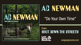 A.C. Newman - Do Your Own Time