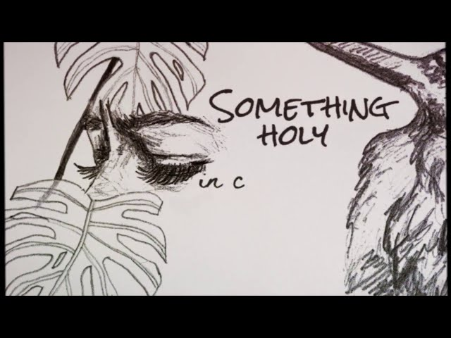 Something Holy (Lyric) - Jealous Of The Birds