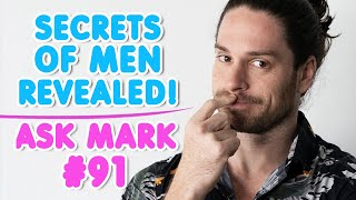 Why Do Men Hide Their Past!? - Dating Q&A | Ask Mark #91
