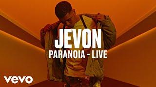 Jevon   Paranoia (Live) | Vevo DSCVR